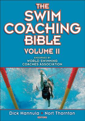 The Swim Coaching Bible By Hannula, Dick (EDT)/ Thornton, Nort (EDT)